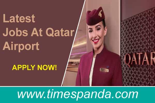 Latest Jobs At Qatar Airport