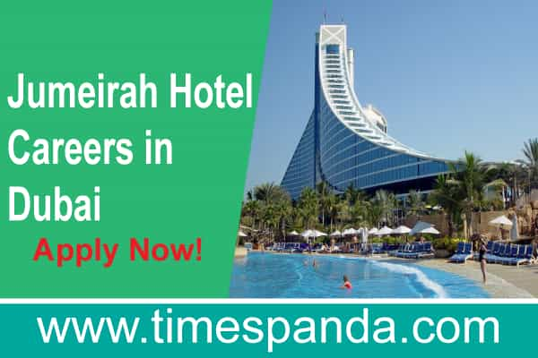 Jumeirah Jobs Career in Dubai