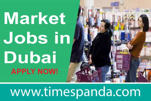 Market Jobs in Dubai
